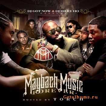 Maybach Music Forever (Hosted By Torch) (2012)