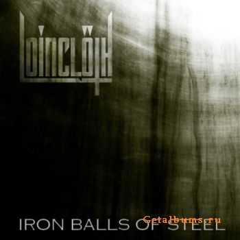 Loincloth - Iron Balls Of Steel (2012)