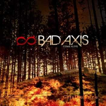 Bad Axis - Come Alive (2011)