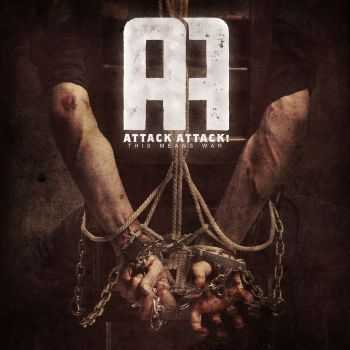 Attack Attack! - This Means War (2012)