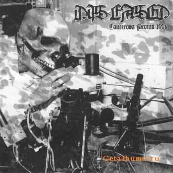 Dis-eased - Cancerous (2006)
