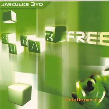 Jaskulke 3yo - Sugarfree (2003)