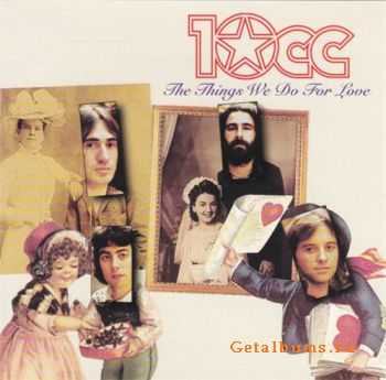 10CC - The Things We Do For Love (1998)