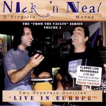 Neal Morse, Nick D'Virgilio - Two Separate Gorillas (2CD) (2000)