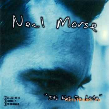 Neal Morse - It's Not Too Late (2001)