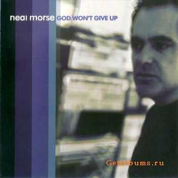 Neal Morse - God Won't Give Up (2005)