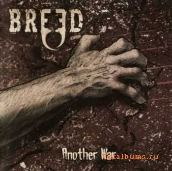 Breed - Another War (2011)