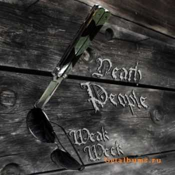 Death People - Weak Week (2011)