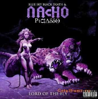Nacho Picasso - Lord Of The Fly (2012)
