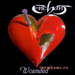 Enchant - Wounded (1996, Remastered Edition)
