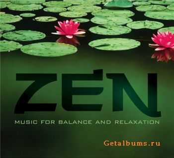 VA - Zen: Music for Balance and Relaxation (2011)