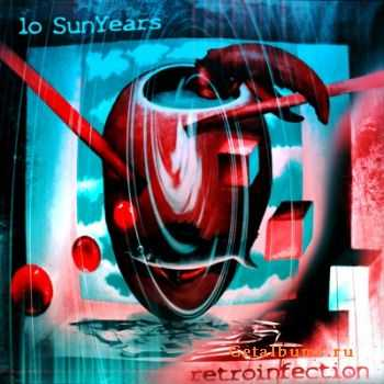 10SunYears - Retroinfection  (2011)