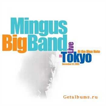 Mingus Big Band - Live In Tokyo (2006)