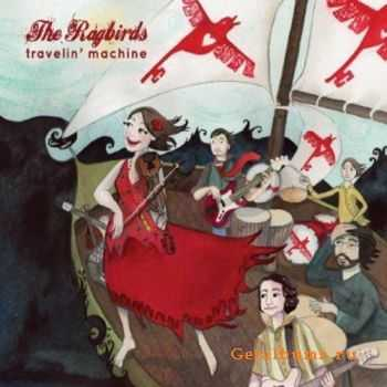 The Ragbirds - Travelin' Machine (2012)