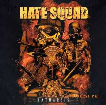 Hate Squad  - Katharsis  (2011)