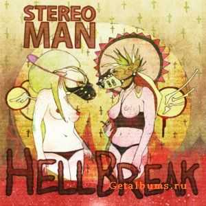 Stereoman - Hell Break (2012)