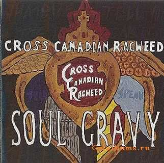 Cross Canadian Ragweed - Soul Gravy (2004)