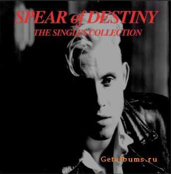 Spear Of Destiny - The Singles Collection (2008)