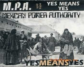 Yesmeansyes / Mexican Power Authority - Split Tape (1994)