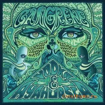 Gangrene (The Alchemist & Oh No) - Vodka & Ayahuasca (2012)