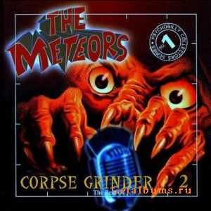 The Meteors - Corpse Grinder 2 (The Best Of) (2012)
