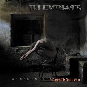 Illuminate - Grenzgang (2011)