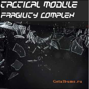 Tactical Module - Fragility Complex (EP) (2012)