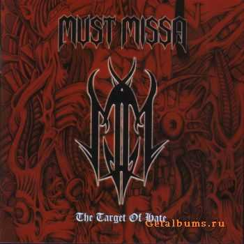 Must Missa - The Target Of Hate (2005)