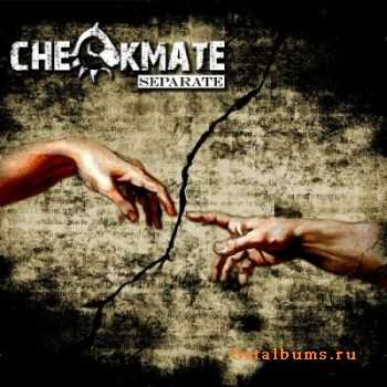 Checkmate - Separate (2012)