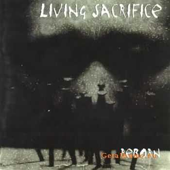 Living Sacrifice - Reborn  (1997)