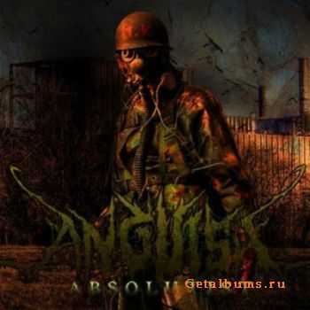Anguish - Absolutist [EP] (2011)