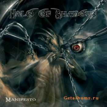 Halo Of Shadows - Manifesto (2006)