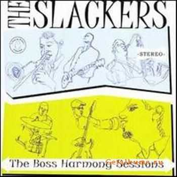 The Slackers - The Boss Harmony Sessions (2007)