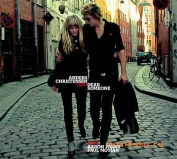 Anders Christensen Trio - Dear Someone (2009)