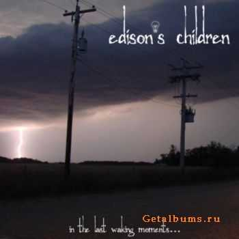 Edison's Children - In The Last Waking Moments... (2011)