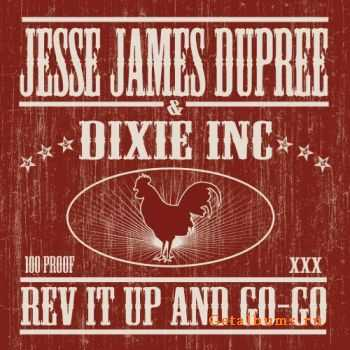 Jesse James Dupree (ex-Jackyl) -  Rev It Up And Go-Go (2008)