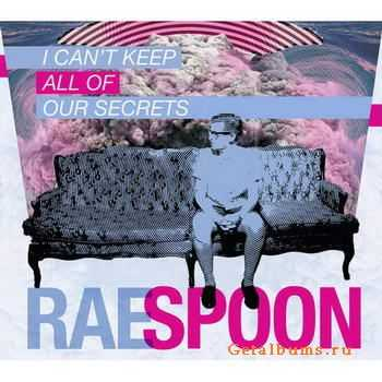 Rae Spoon - I Can't Keep All Of Our Secrets (2012)