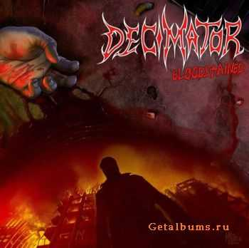 Decimator  - Bloodstained (2011)