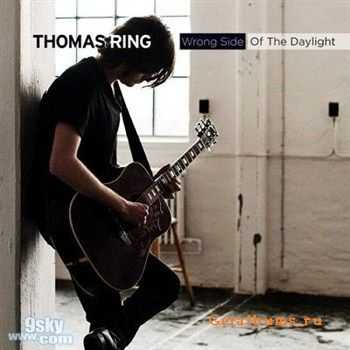 Thomas Ring - Wrong Side Of The Daylight (2012)
