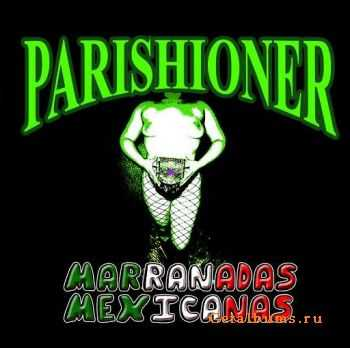 Parishioner - Marranadas Mexicanas (2011)