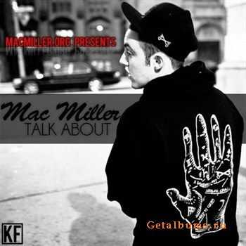 Mac Miller - Talk About (2012)