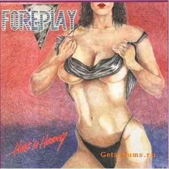 Foreplay - Hot 'N' Heavy (1986)