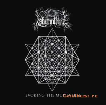 Labyrinthine - Evoking The Multiverse ( 2010 )