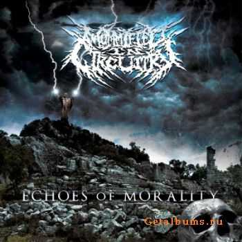 Mummified In Circuitry - Echoes Of Morality (2012)