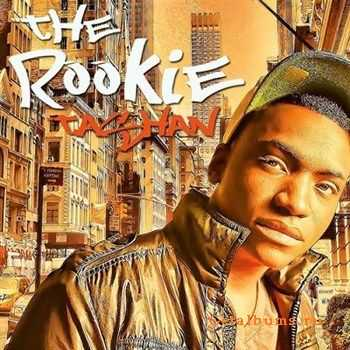Tashan - The Rookie (Mixtape)(2012)