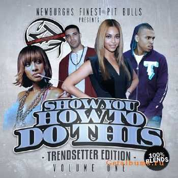 Show You How To Do This Vol 1 (2012)
