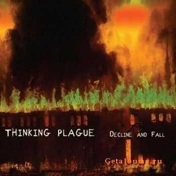 Thinking Plague - Decline and Fall (2012)