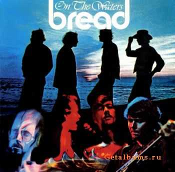 Bread - On The Waters 1970