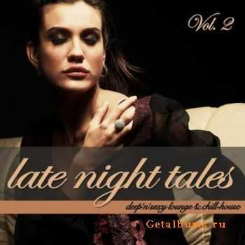 VA - Late Night Tales Vol. 2 - Deep'n'Sexy Lounge & Chill-House (2011)