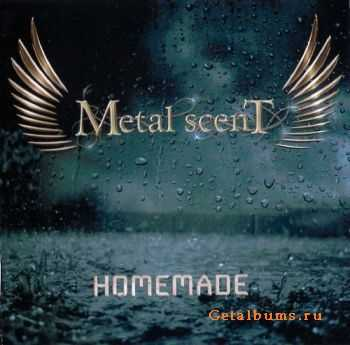 Metal scenT - Homemade (2011)